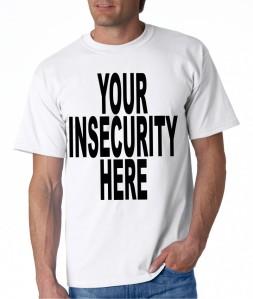 MensInsecurityShirt